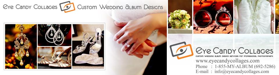 best wedding album designs | Eye Candy Collages Blog